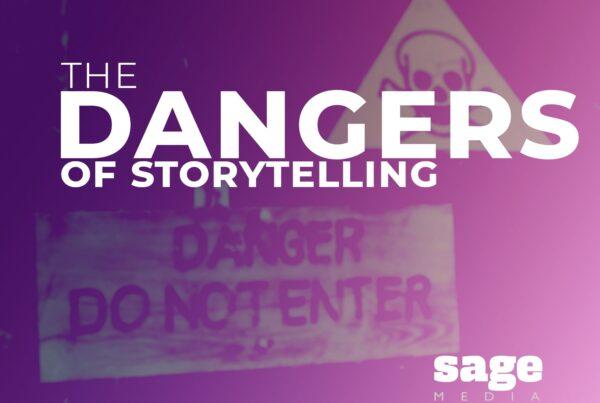 Dangers of Storytelling